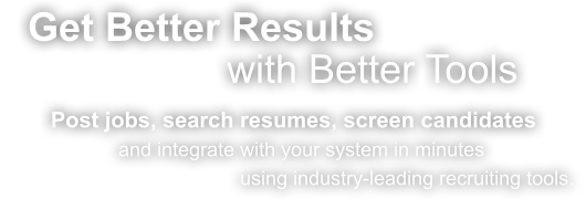 Get Better Results with Betters Tools